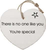 There is no one like you  You're special